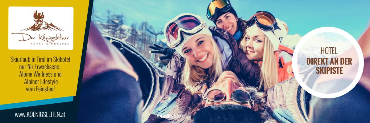 Skiurlaub in Gerlos Königsleiten im Erwachsenenhotel Der Königsleitner